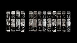 fearmongering